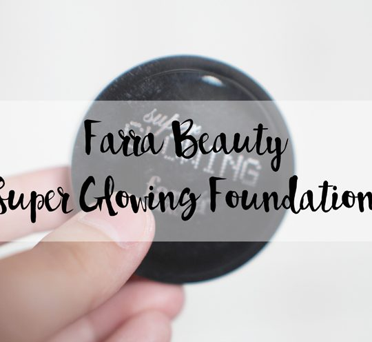 Farra Beauty Super Glowing Foundation Review